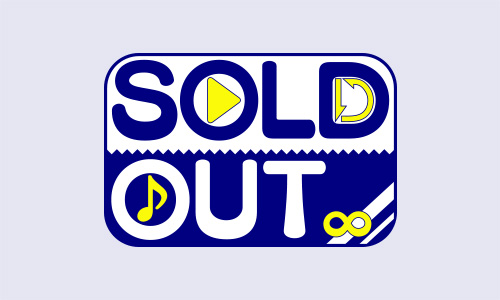「SOLD OUT」音楽情報&イベント情報